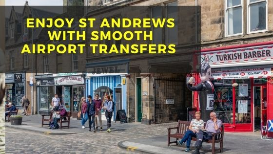 Enjoy St Andrews with smooth airport transfers